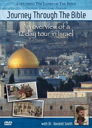 Exploring The Lands Of The Bible – The Israel Series