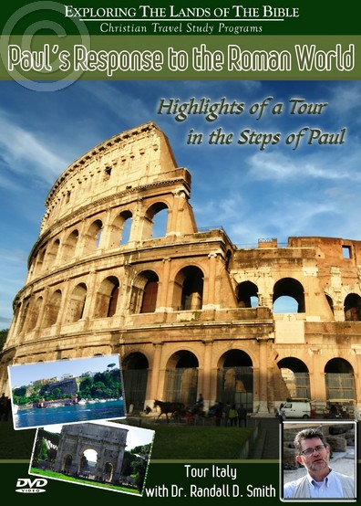Exploring The Lands Of The Bible – The Italy Series